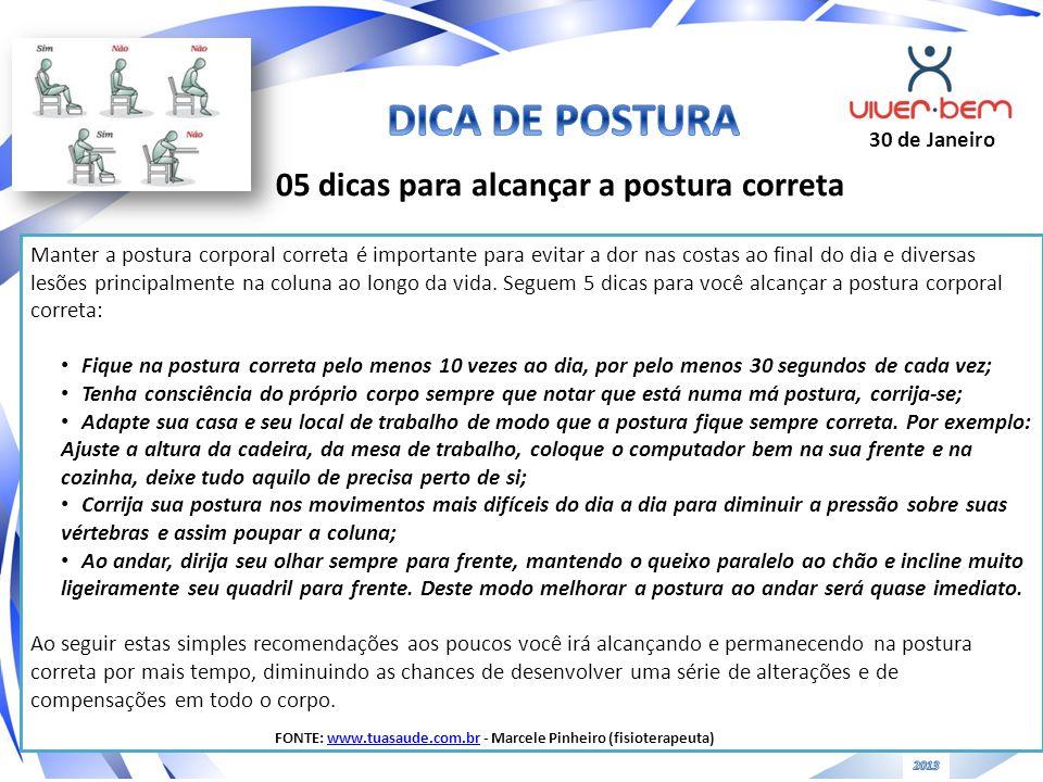 DICA DE POSTURA 05 dicas para alcançar a postura correta 30 de Janeiro