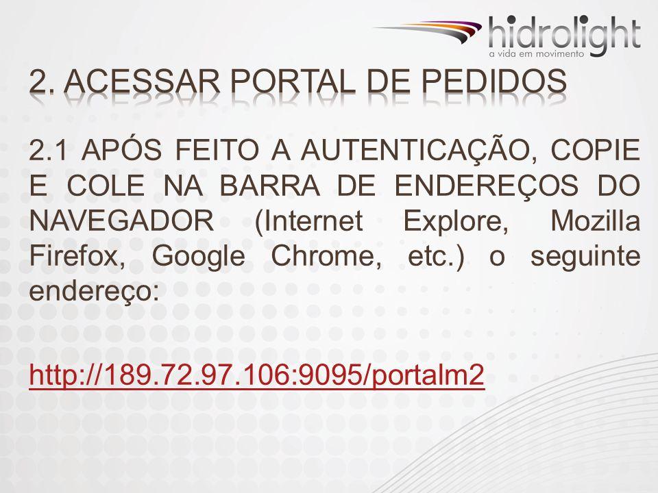 2. ACESSAR PORTAL DE PEDIDOS