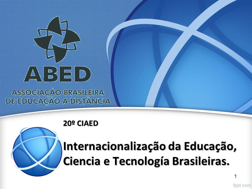 20º CIAED Internacionalização da Educação, Ciencia e Tecnología Brasileiras.