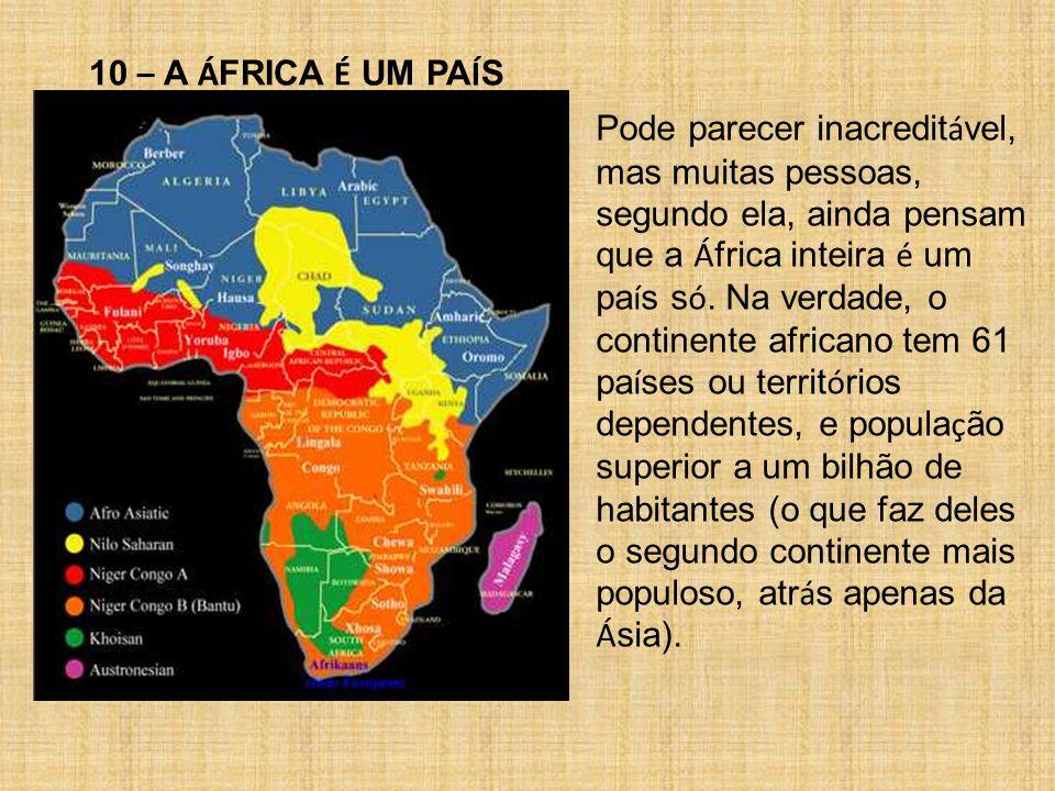10 – A ÁFRICA É UM PAÍS