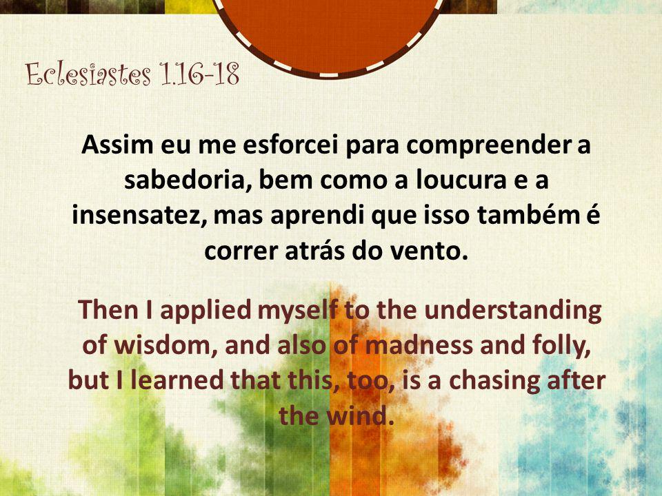 Eclesiastes 1.16-18