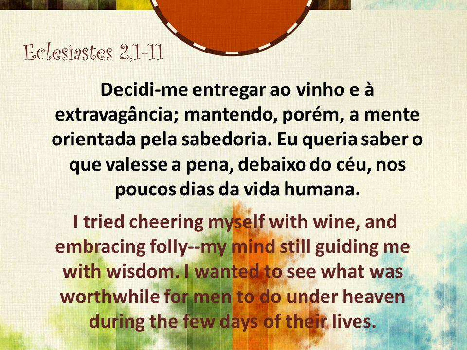Eclesiastes 2,1-11