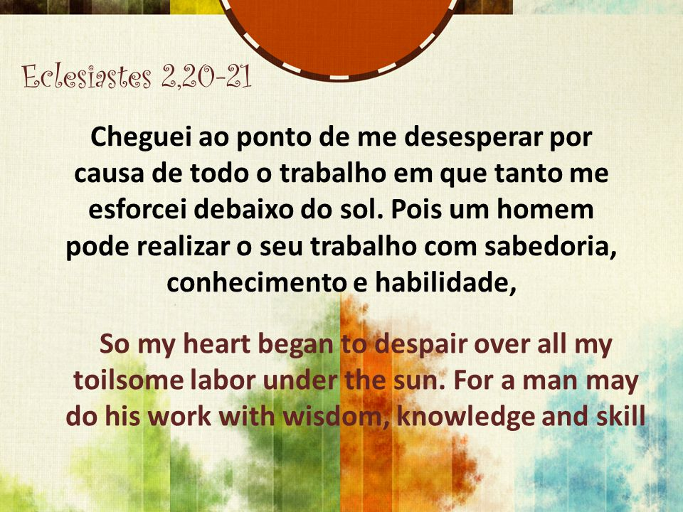 Eclesiastes 2,20-21