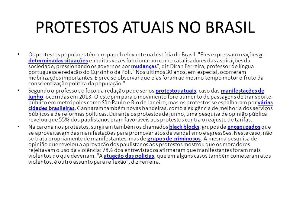 PROTESTOS ATUAIS NO BRASIL
