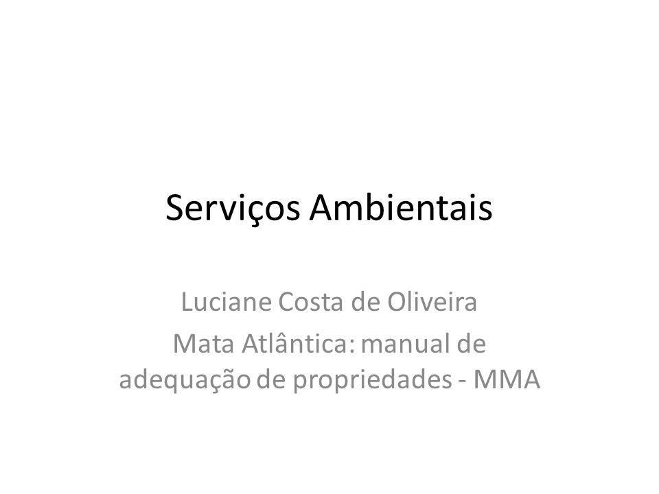 Serviços Ambientais Luciane Costa de Oliveira