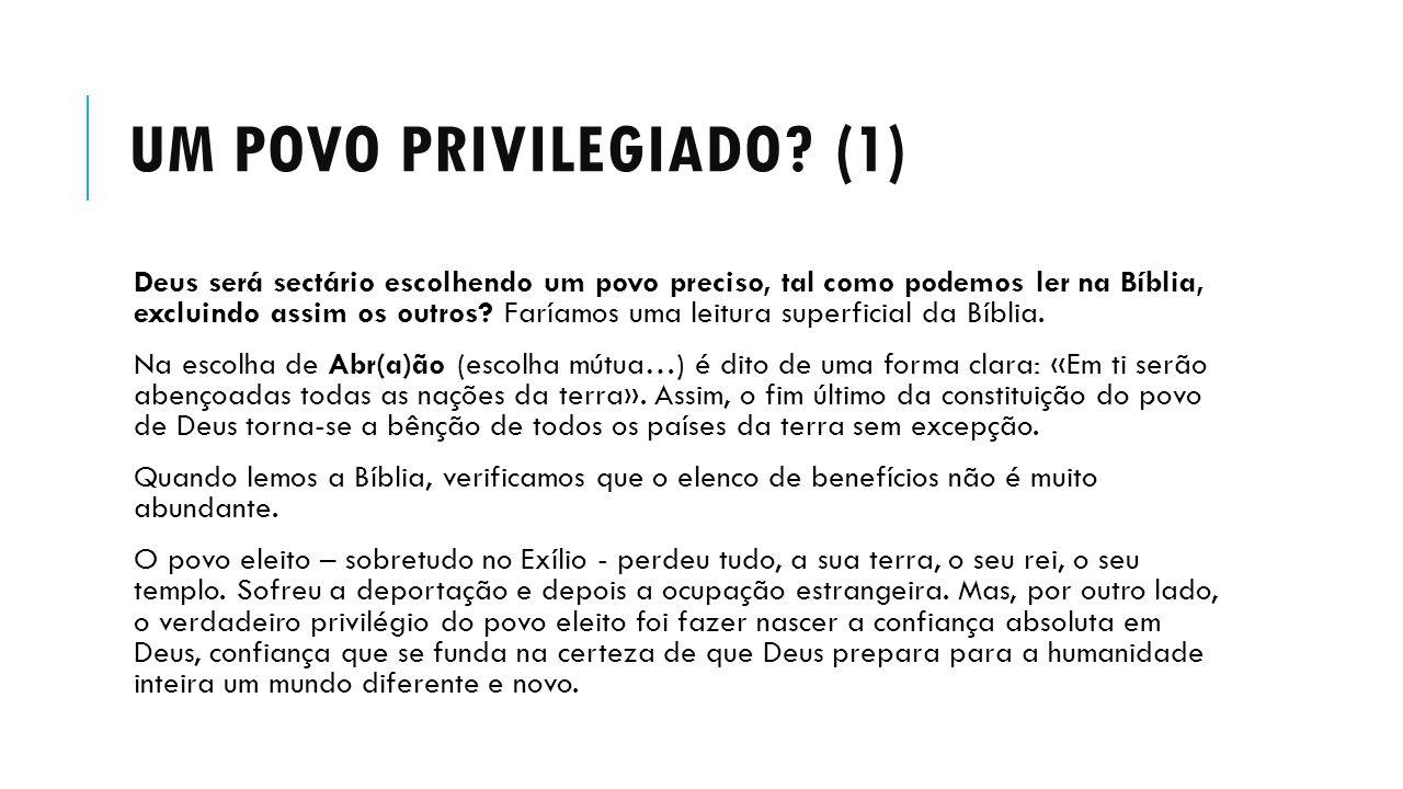 Um povo privilegiado (1)
