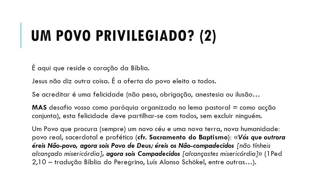 Um povo privilegiado (2)