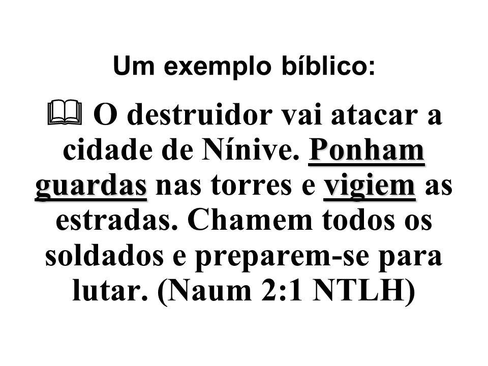 Um exemplo bíblico:
