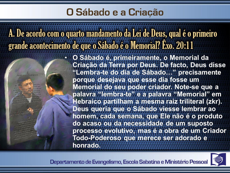O Sábado é, primeiramente, o Memorial da Criação da Terra por Deus