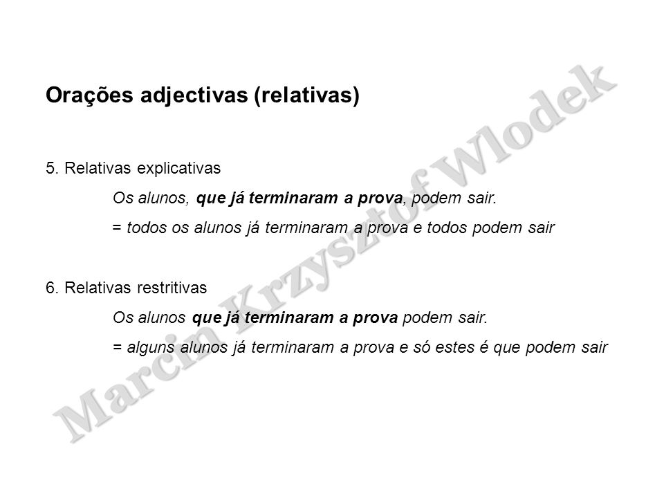 Orações adjectivas (relativas)