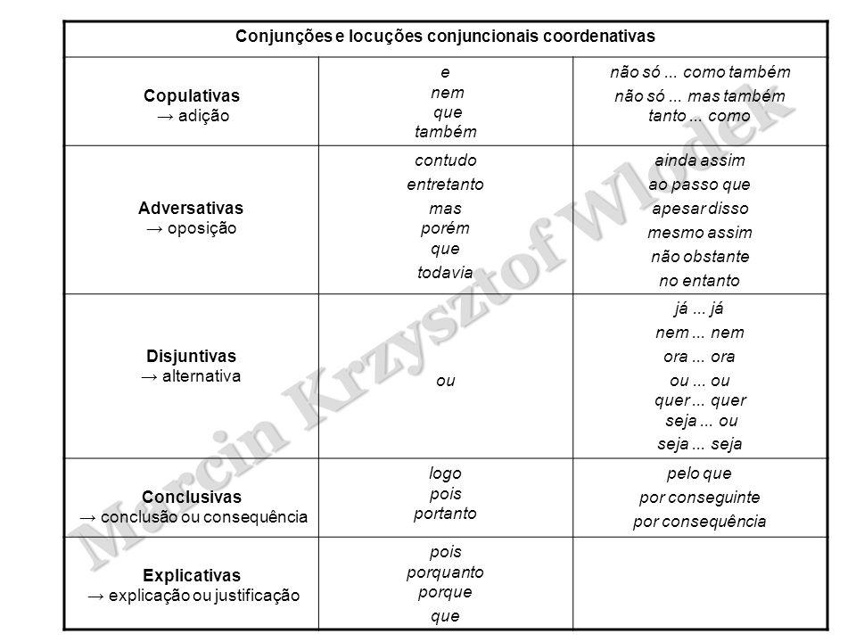 Conjunções e locuções conjuncionais coordenativas