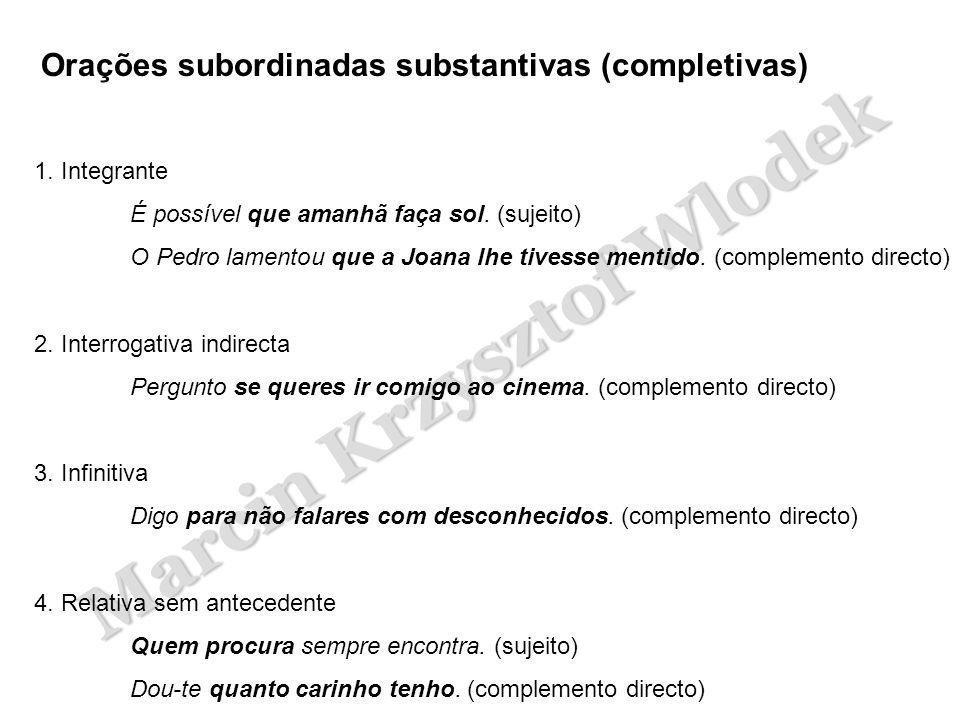 Orações subordinadas substantivas (completivas)