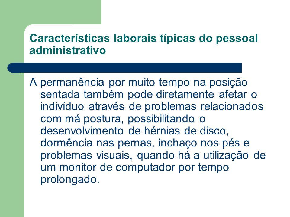 Características laborais típicas do pessoal administrativo