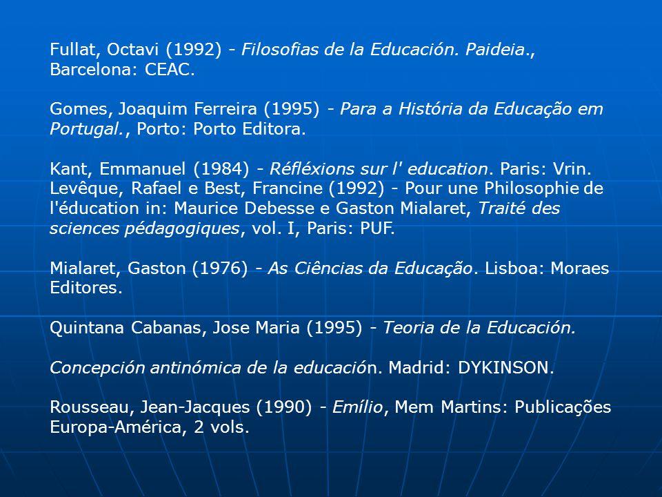 Fullat, Octavi (1992) - Filosofias de la Educación. Paideia