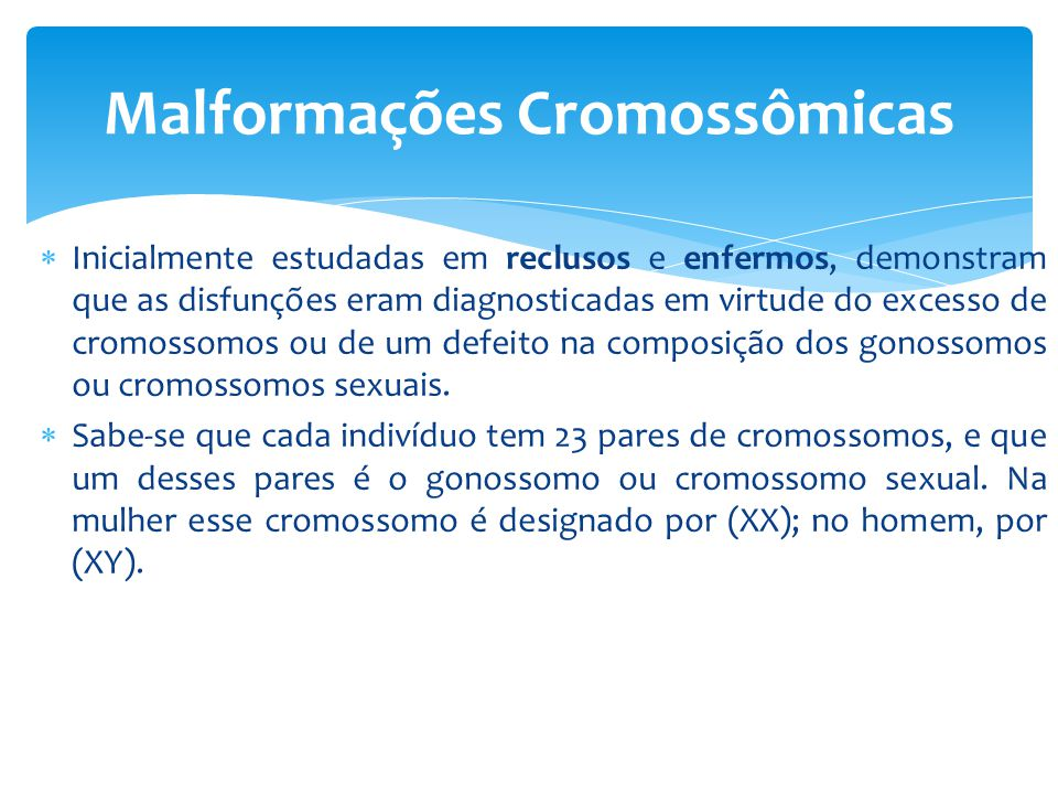 Malformações Cromossômicas