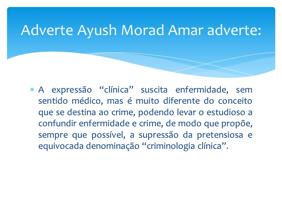 Adverte Ayush Morad Amar adverte:
