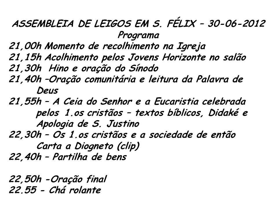 ASSEMBLEIA DE LEIGOS EM S. FÉLIX – 30-06-2012