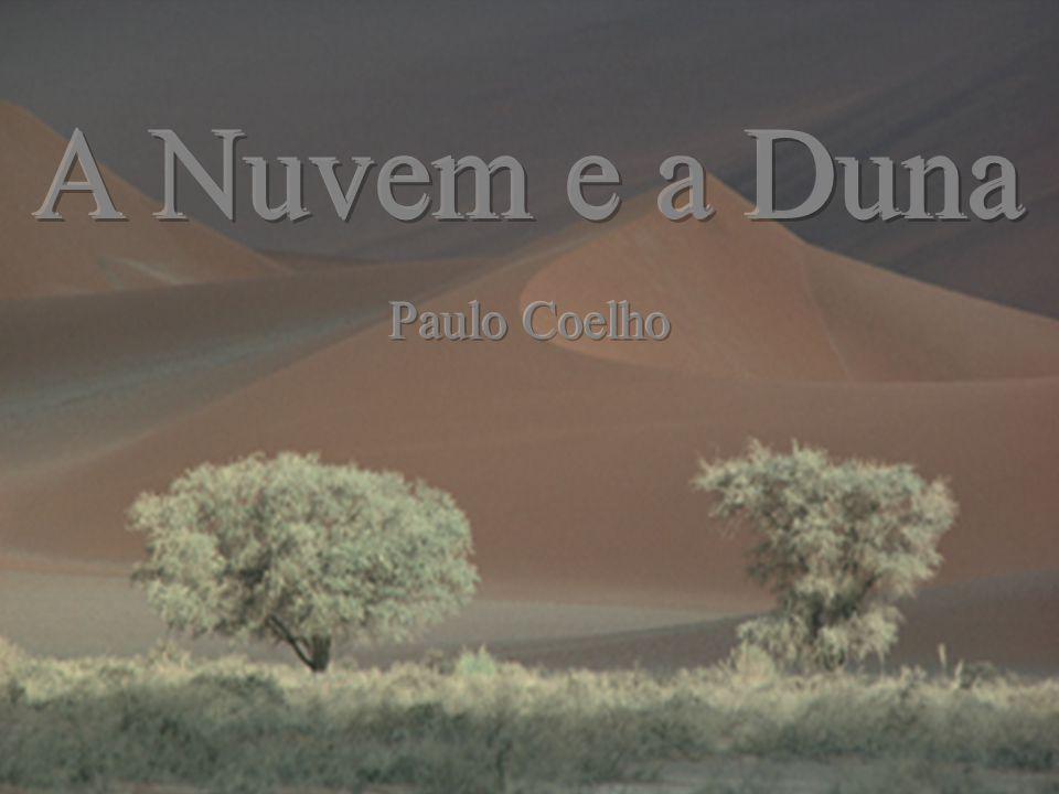 A Nuvem e a Duna Paulo Coelho