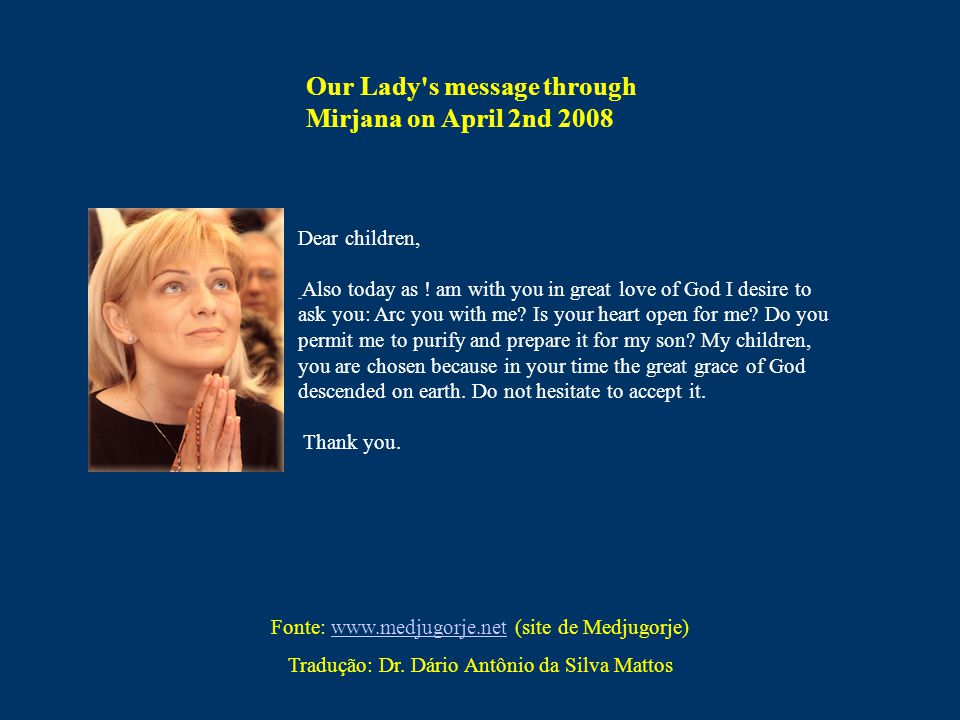 Our Lady s message through Mirjana on April 2nd 2008