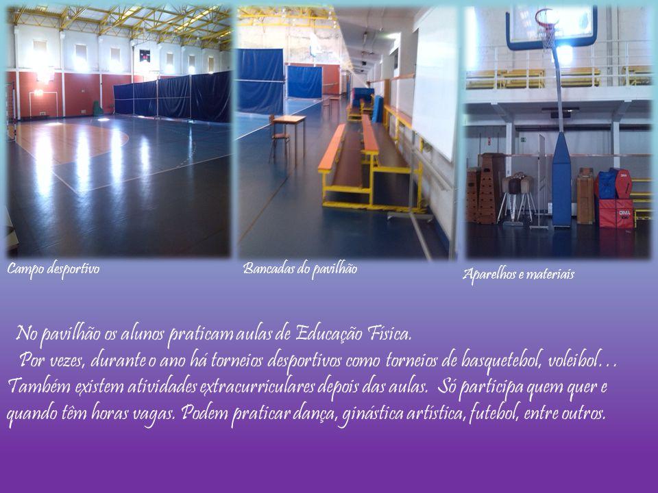 No pavilhão os alunos praticam aulas de Educação Física.