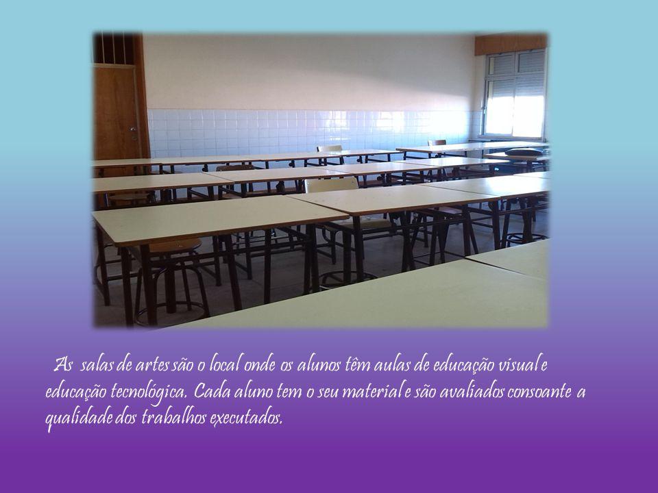 As salas de artes são o local onde os alunos têm aulas de educação visual e educação tecnológica.