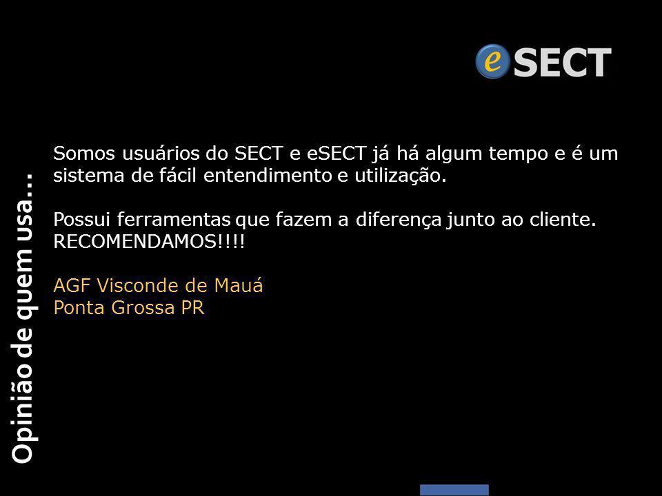 Somos usuários do SECT e eSECT já há algum tempo e é um sistema de fácil entendimento e utilização.