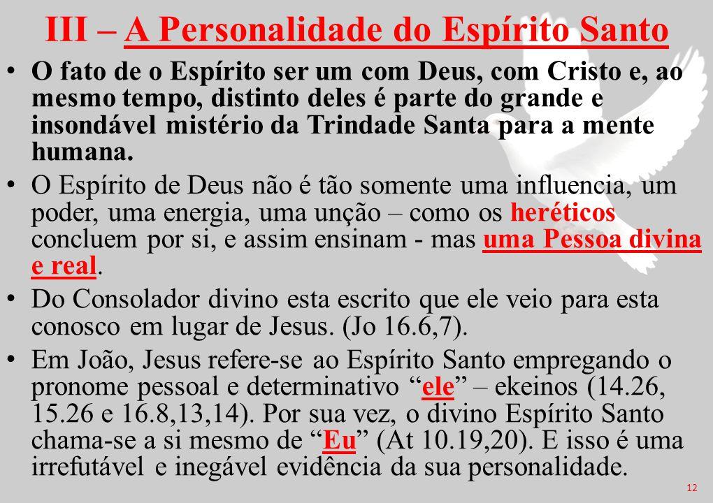 III – A Personalidade do Espírito Santo