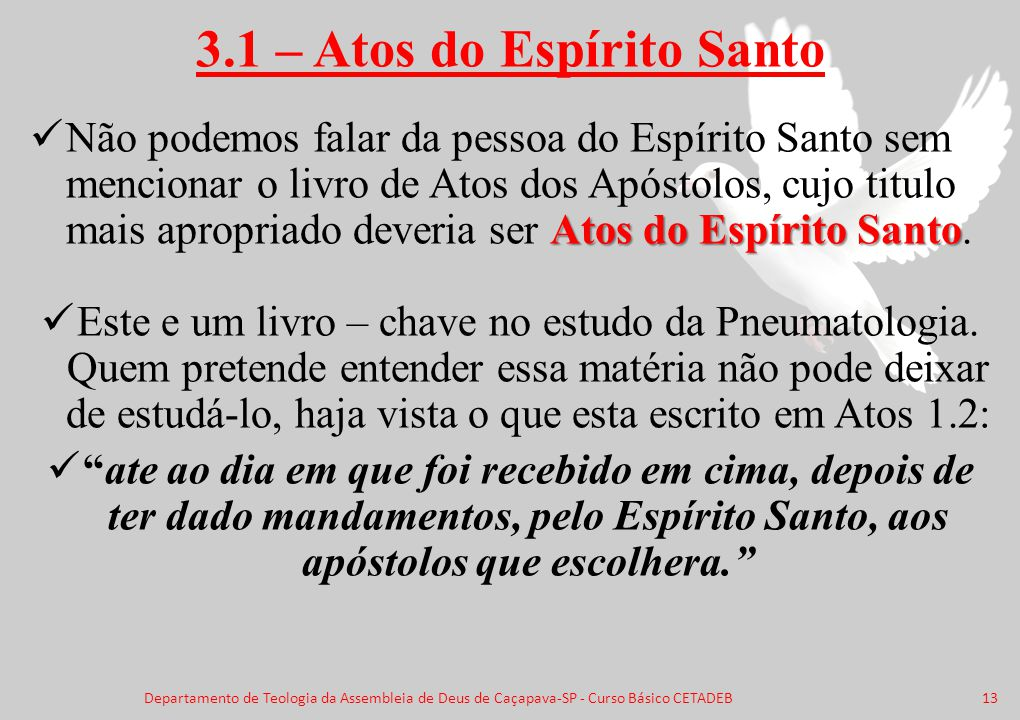 3.1 – Atos do Espírito Santo