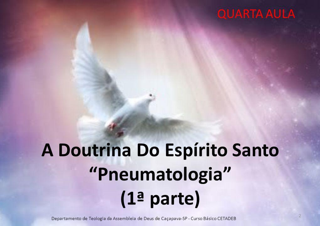 A Doutrina Do Espírito Santo Pneumatologia (1ª parte)