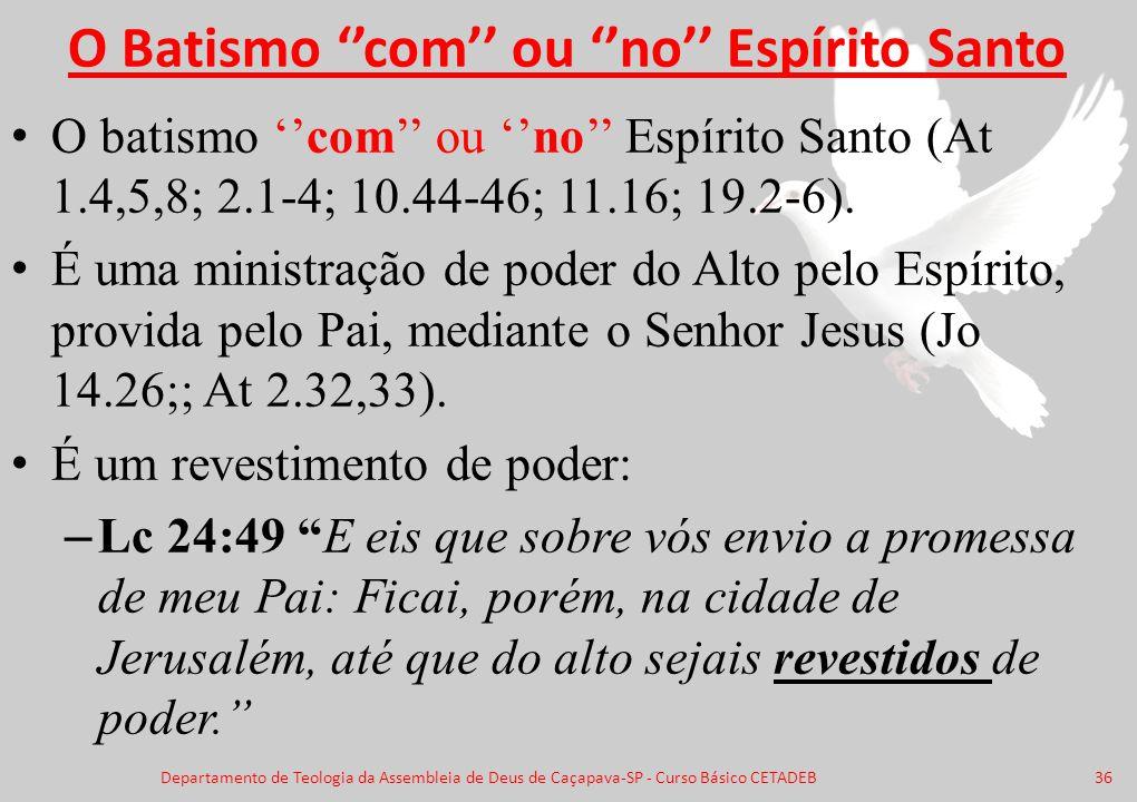 O Batismo ''com'' ou ''no'' Espírito Santo