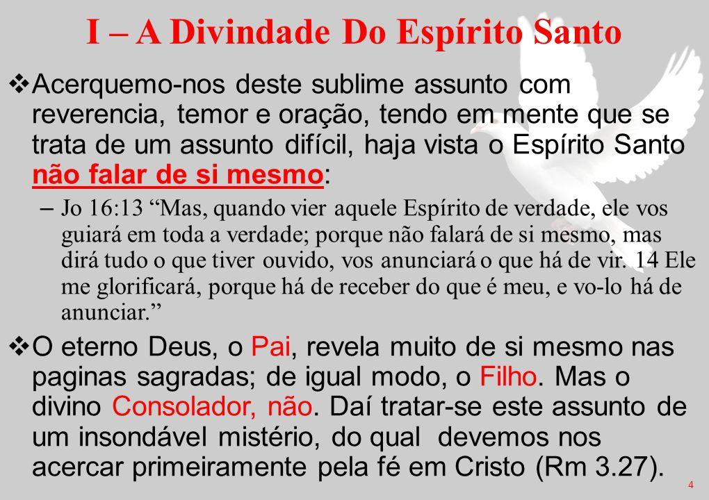 I – A Divindade Do Espírito Santo