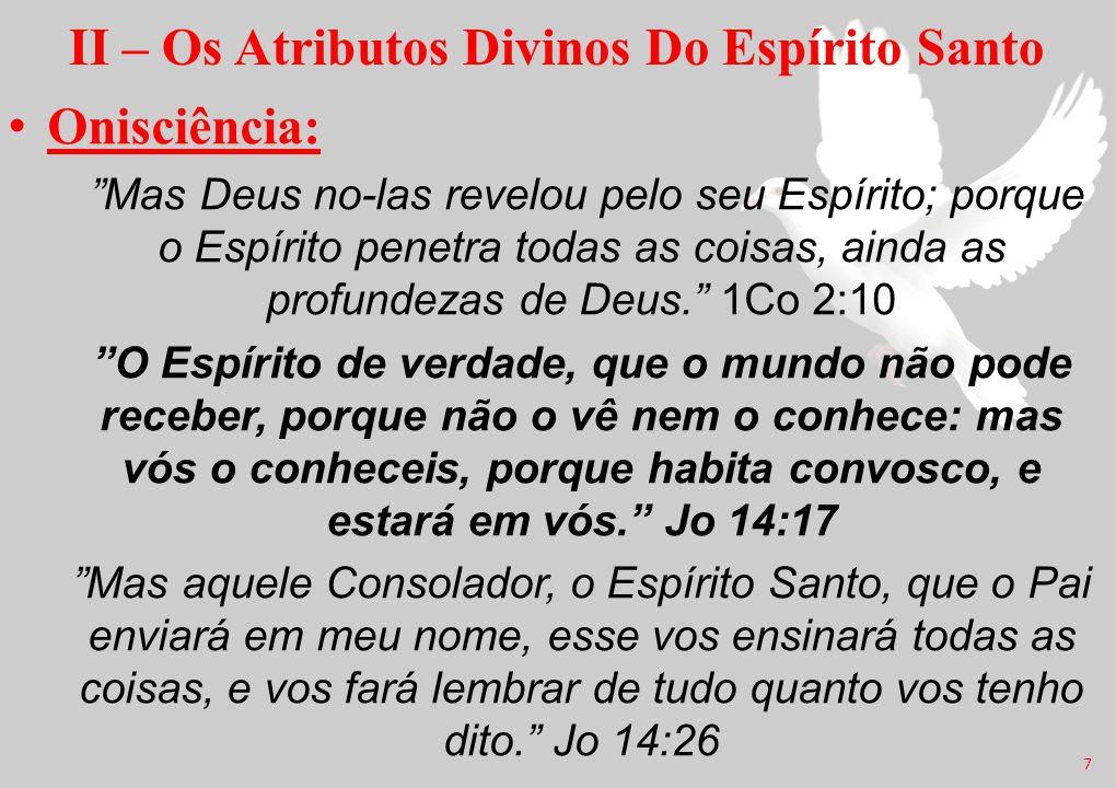 II – Os Atributos Divinos Do Espírito Santo