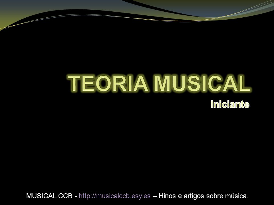 TEORIA MUSICAL Iniciante