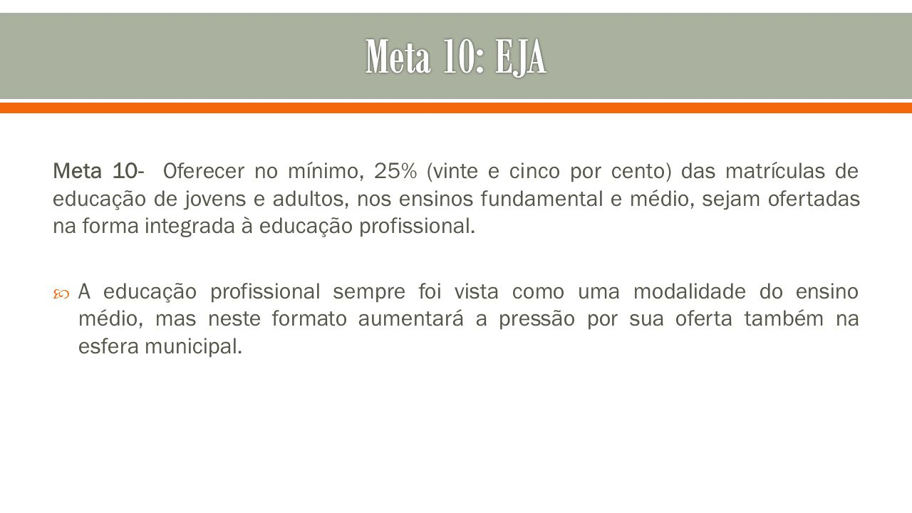 Meta 10: EJA