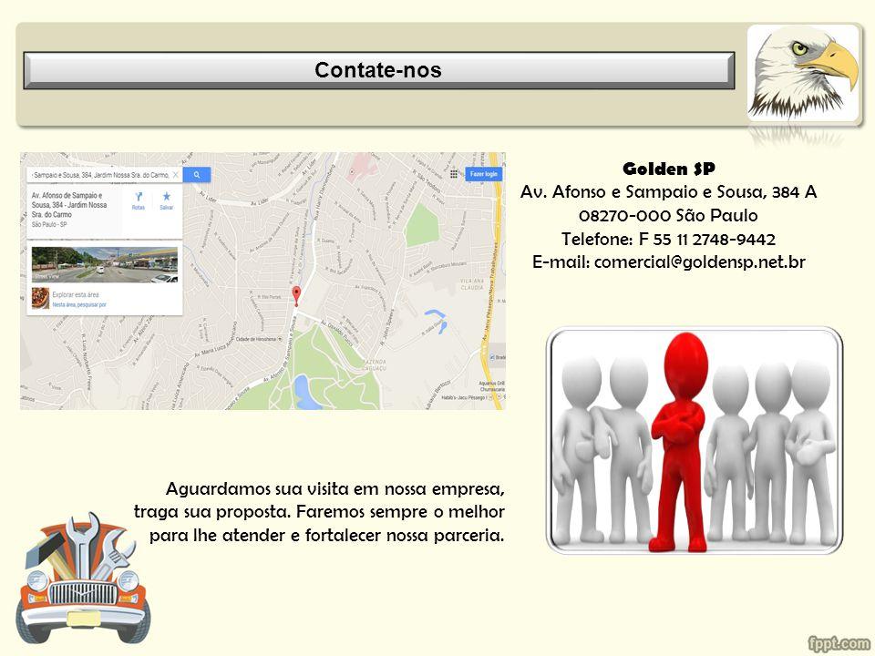 Contate-nos Golden SP Av. Afonso e Sampaio e Sousa, 384 A 08270-000 São Paulo Telefone: F 55 11 2748-9442 E-mail: comercial@goldensp.net.br.