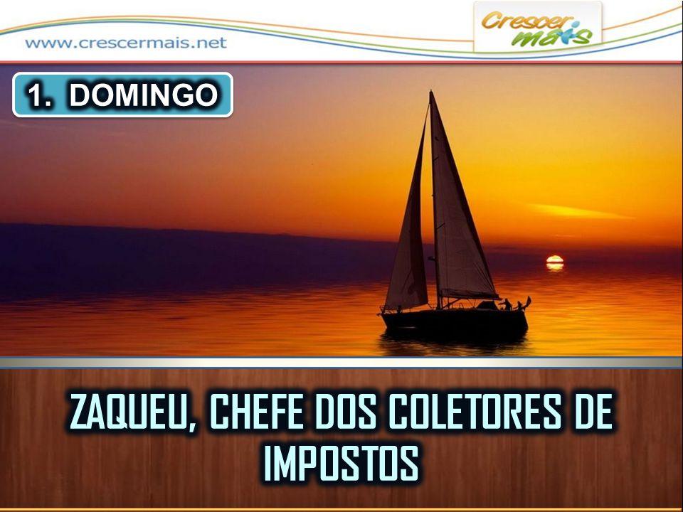 ZAQUEU, CHEFE DOS COLETORES DE IMPOSTOS