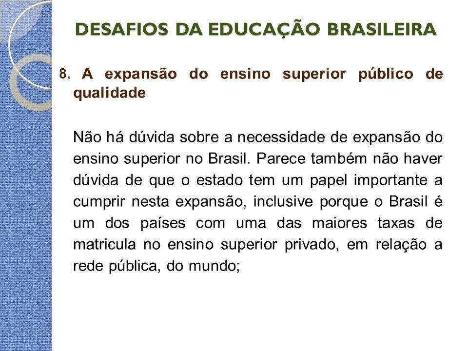 DESAFIOS DA EDUCAÇÃO BRASILEIRA