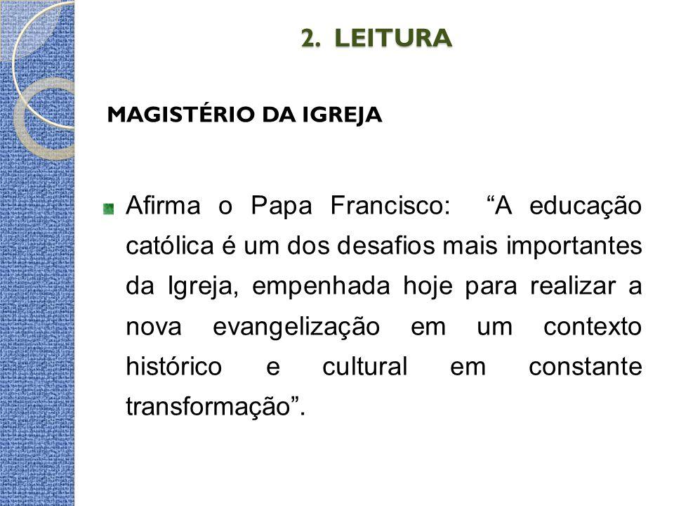 2. LEITURA MAGISTÉRIO DA IGREJA.