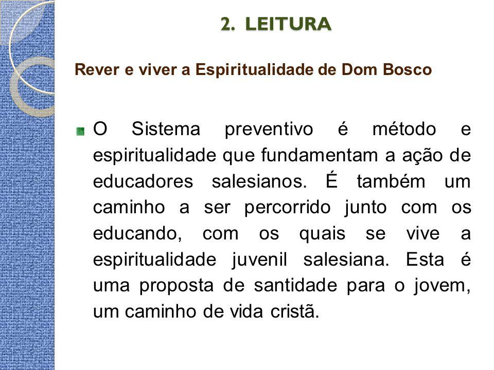 2. LEITURA Rever e viver a Espiritualidade de Dom Bosco.