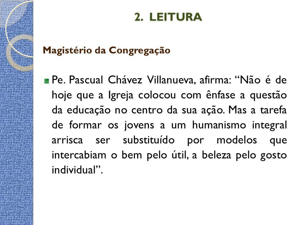 2. LEITURA Magistério da Congregação.