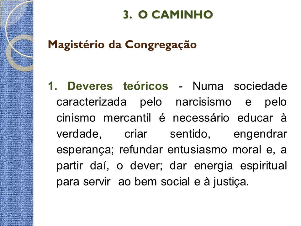 3. O CAMINHO