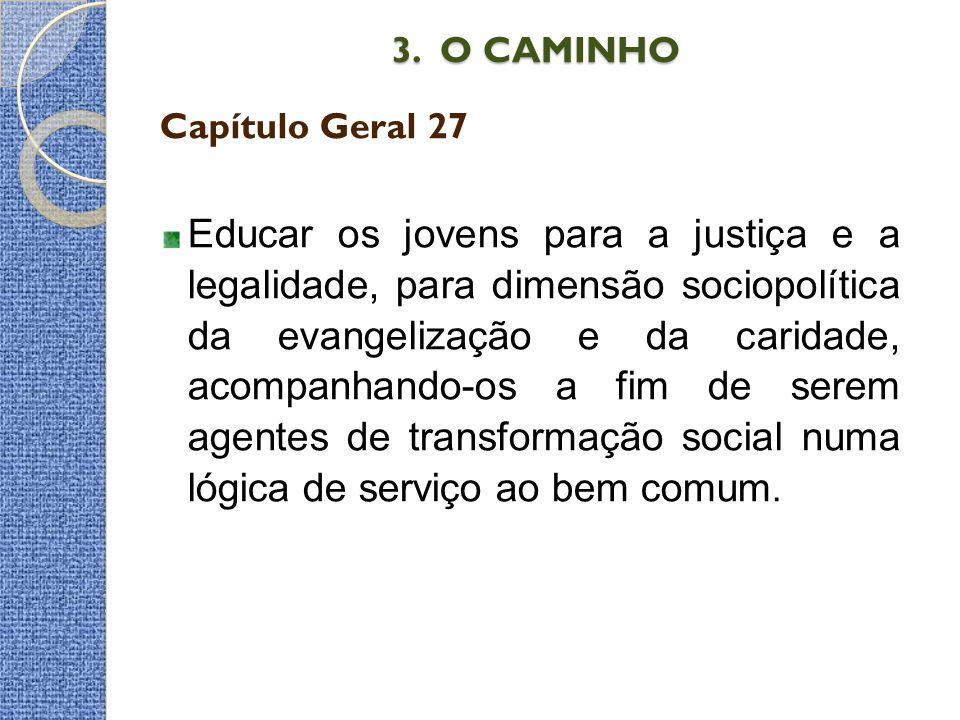 3. O CAMINHO Capítulo Geral 27.