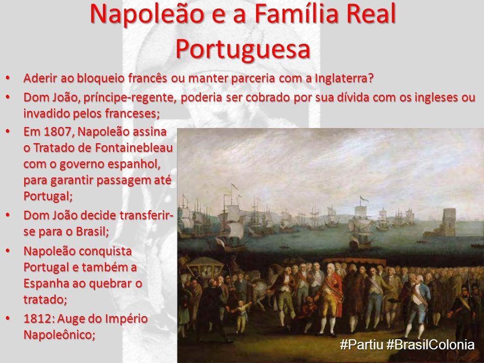 Napoleão e a Família Real Portuguesa