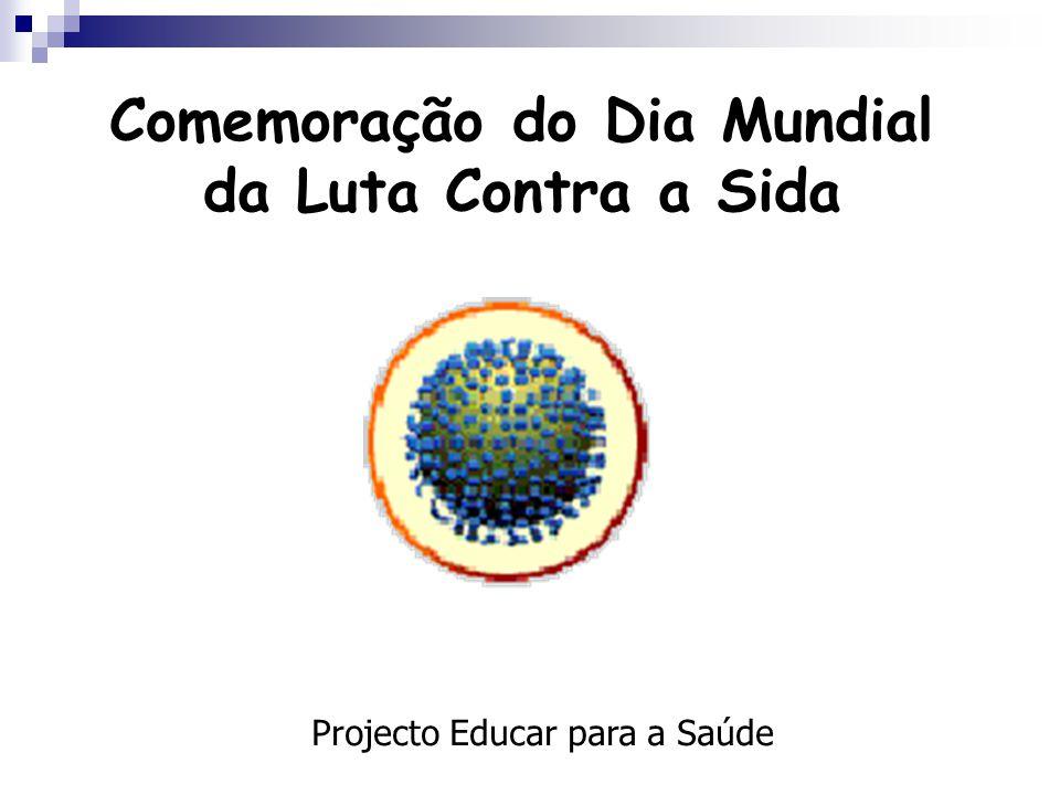Comemoração do Dia Mundial da Luta Contra a Sida