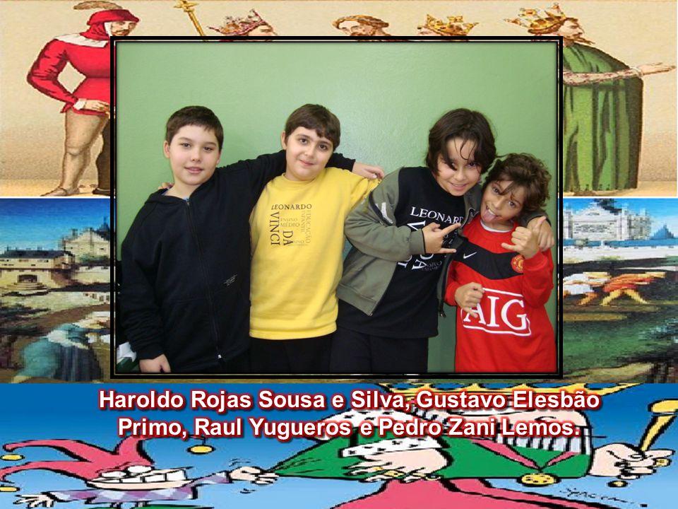 Haroldo Rojas Sousa e Silva, Gustavo Elesbão Primo, Raul Yugueros e Pedro Zani Lemos.