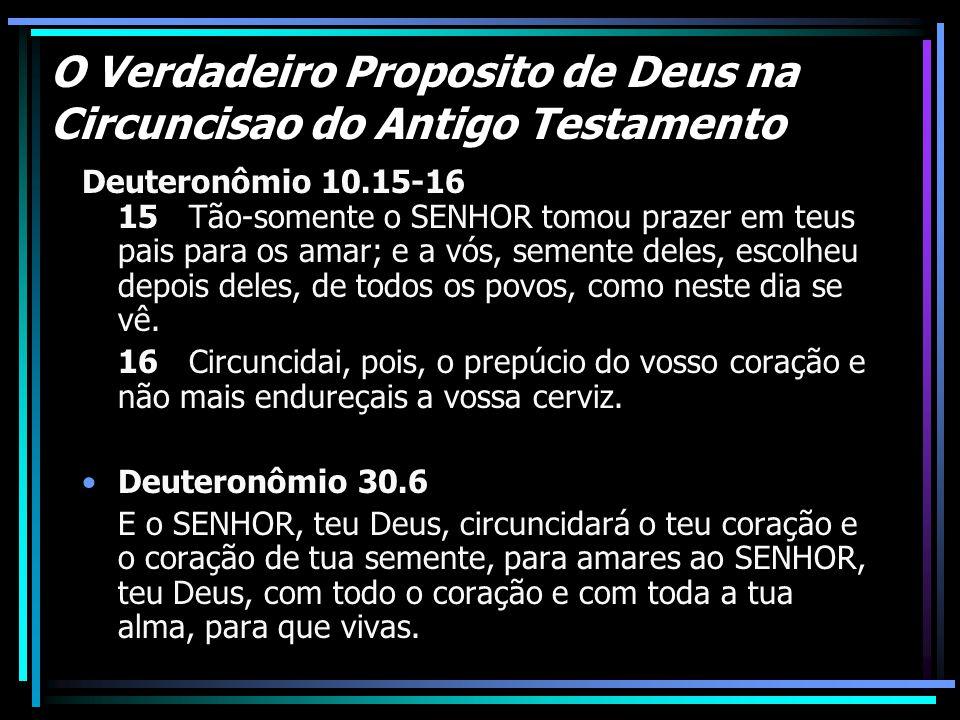 O Verdadeiro Proposito de Deus na Circuncisao do Antigo Testamento