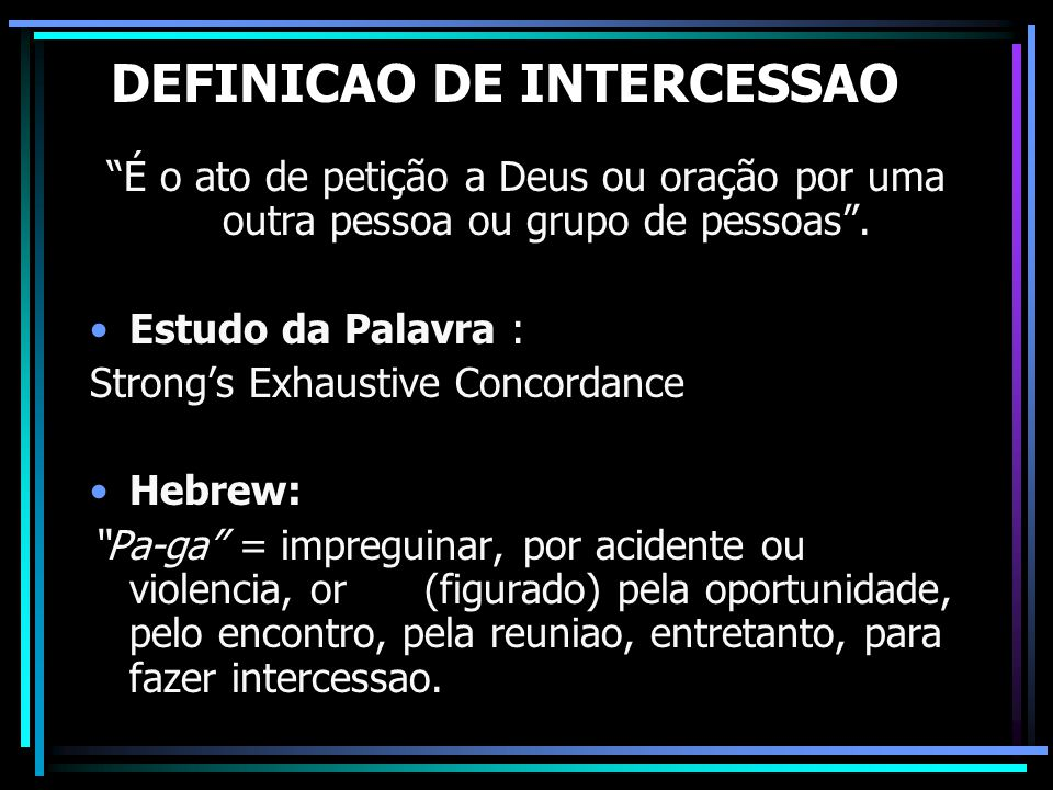 DEFINICAO DE INTERCESSAO