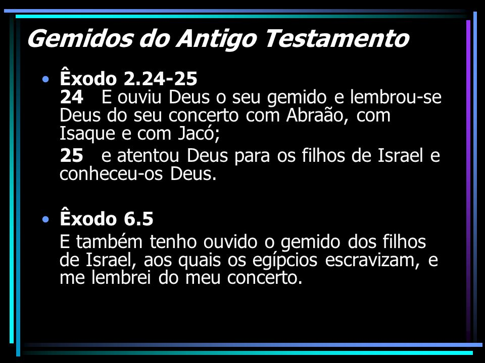 Gemidos do Antigo Testamento