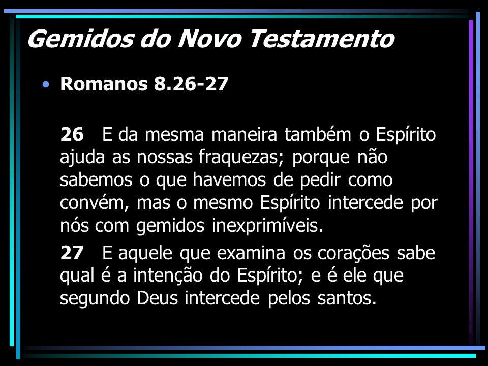 Gemidos do Novo Testamento