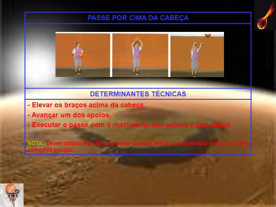 PASSE POR CIMA DA CABEÇA DETERMINANTES TÉCNICAS